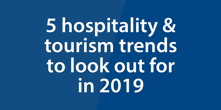 5-hospitality-tourism-trends-to-look-out-for-in-2019-art-img